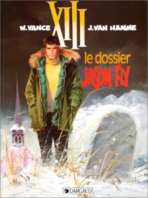 "Afficher ""XIII n° 6 Le dossier Jason Fly"""