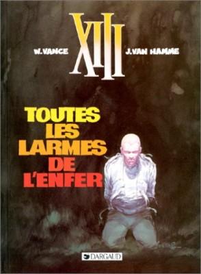 """Afficher """"XIII n° 3 Toutes les larmes de l'enfer"""""""