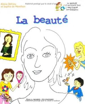 """Afficher """"La beauté"""""""