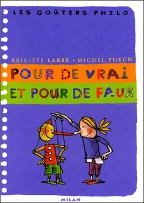 """Afficher """"Pour de vrai et pour de faux"""""""