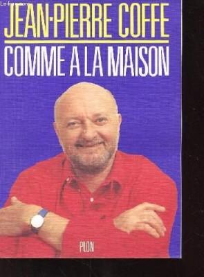 """Afficher """"Comme à la maison"""""""
