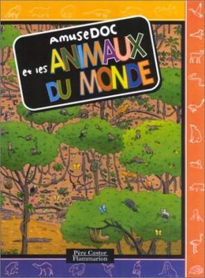 """Afficher """"Amusedoc et les animaux du monde"""""""