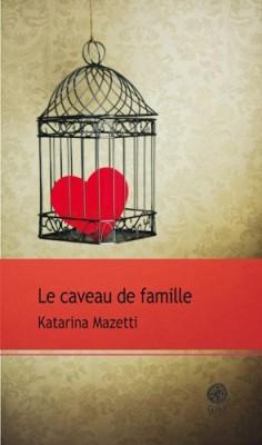 vignette de 'Le caveau de famille (Katarina Mazetti)'
