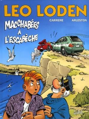 """Afficher """"Léo Loden n° 15 Macchabées à l'escabèche"""""""