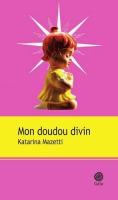 """Afficher """"Mon doudou divin"""""""