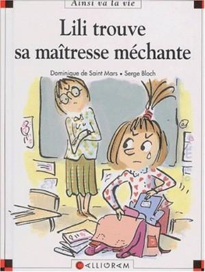 """Afficher """"Max et Lili n° 57 Lili trouve sa maîtresse méchante"""""""
