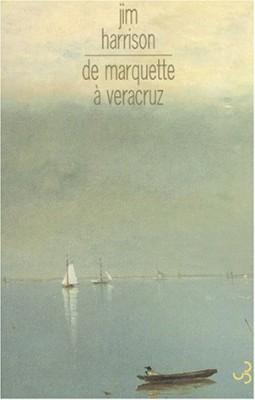 """Afficher """"De Marquette à Veracruz"""""""