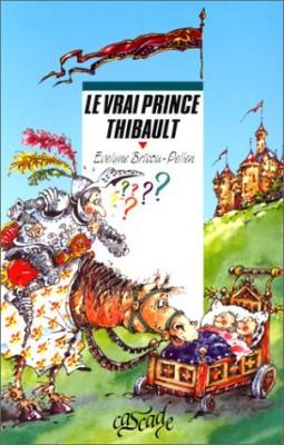 """Afficher """"Le vrai prince Thibault"""""""