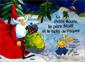 """Afficher """"La Petite souris, le père Noël et le lapin de Pâques"""""""