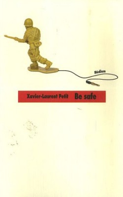 "Afficher ""Be safe"""