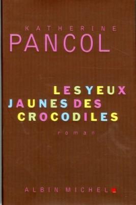 vignette de 'Les yeux jaunes des crocodiles (Katherine Pancol)'