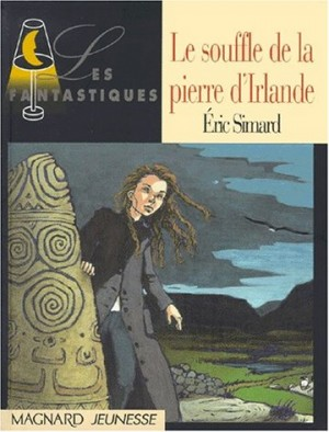 """Afficher """"Le souffle de la pierre d'Irlande"""""""