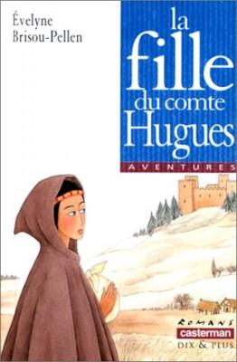 """Afficher """"La fille du comte Hugues"""""""