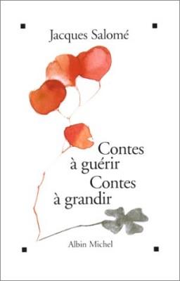 "Afficher ""Contes à guérir, contes à grandir"""
