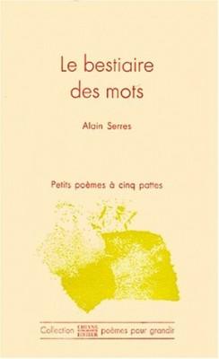 """Afficher """"Le Bestiaire des mots"""""""