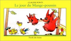 """Afficher """"Le jour du Mange-poussin"""""""
