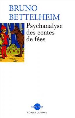 """Afficher """"Psychanalyse des contes de fées"""""""