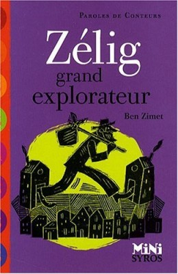 """Afficher """"Zélig grand explorateur"""""""