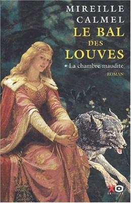 """Afficher """"Le bal des louves n° 1 La chambre maudite"""""""