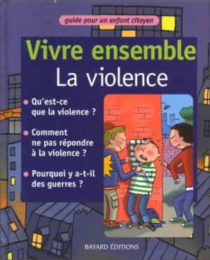 """Afficher """"Vivre ensemble la violence"""""""