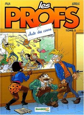 """Afficher """"Les profs n° 5 Chute des cours"""""""