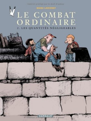 """Afficher """"Le Combat ordinaire n° 2 Les Quantités négligeables"""""""