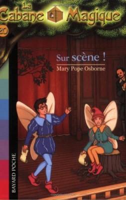 """Afficher """"La Cabane magique n° 20 Sur scène !"""""""