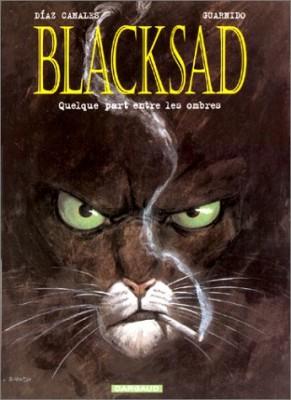 """Afficher """"Blacksad n° 1 Quelque part entre les ombres"""""""