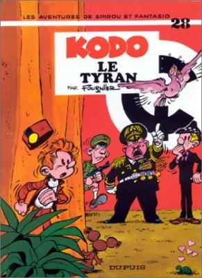"Afficher ""Les Aventures de Spirou et Fantasio n° 28 Kodo le tyran"""