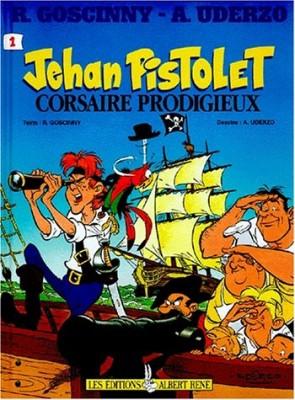 "Afficher ""Jehan Pistolet n° 1 Jehan Pistolet, corsaire prodigieux"""