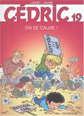 "Afficher ""Cédric n° 19 On se calme !"""