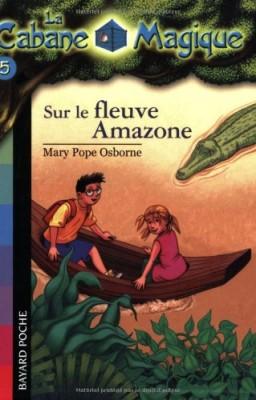"""Afficher """"Cabane magique (La) n° 5 Sur le fleuve Amazone"""""""