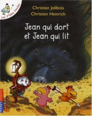 """Afficher """"Les p'tites poulesJean qui dort et Jean qui lit"""""""