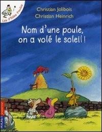 """Afficher """"Les p'tites poulesNom d'une poule, on a volé le soleil !"""""""
