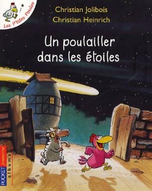 """Afficher """"Les p'tites poulesUn poulailler dans les étoiles"""""""