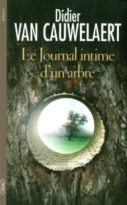 vignette de 'Le journal intime d'un arbre (Didier Van Cauwelaert)'