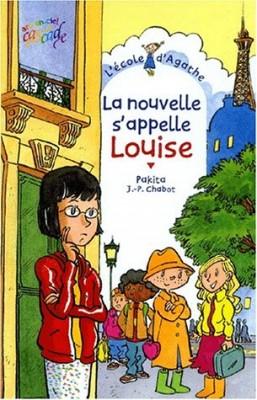 """Afficher """"L'Ecole d'Agathe n° 13 La nouvelle s'appelle Louise"""""""