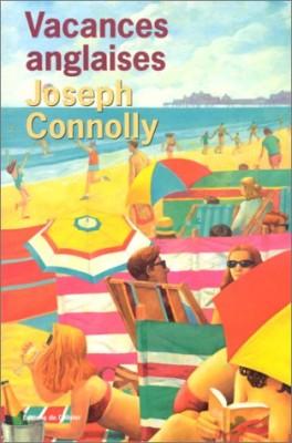 vignette de 'Vacances anglaises (Joseph Connolly)'