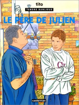 """Afficher """"Tendre banlieue n° 13 Le père de Julien"""""""