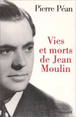 """Afficher """"Vies et morts de jean moulin"""""""