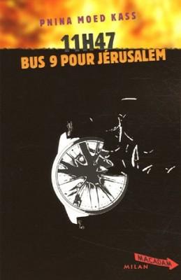 """Afficher """"11h47 bus 9 pour Jérusalem"""""""