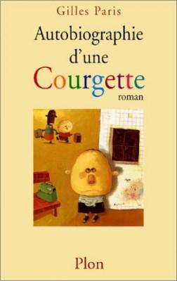 """Afficher """"Autobiographie d'une Courgette"""""""