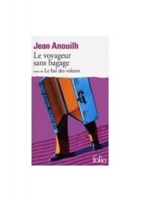 """Afficher """"Le Voyageur sans bagage. (suivi de) Le Bal des voleurs"""""""
