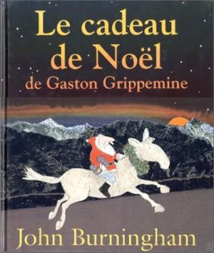 """Afficher """"Le Cadeau de Noël de Gaston Grippemine"""""""