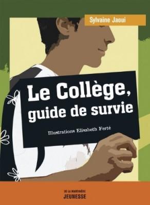 """Afficher """"Le collège, guide de survie"""""""
