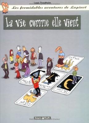 """Afficher """"Les Formidables aventures de Lapinot n° 11 La Vie comme elle vient"""""""