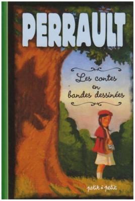 """Afficher """"Contes de Perrault en bandes dessinées..."""""""