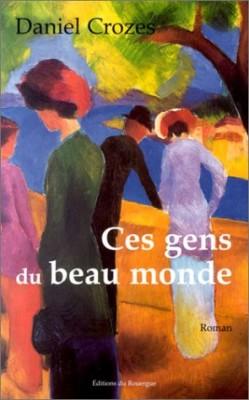 """Afficher """"Ces gens du beau monde"""""""