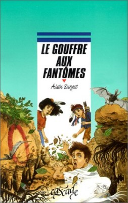 """Afficher """"GOUFFRE AUX FANTOMES LE"""""""