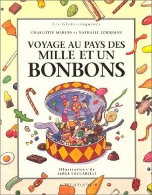 """Afficher """"Voyage au pays des mille et un bonbons"""""""